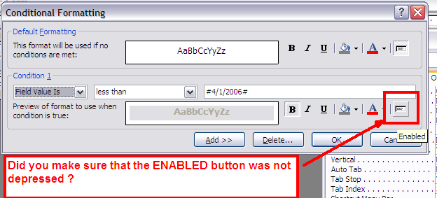 Why does conditional formatting Enable a disabled field